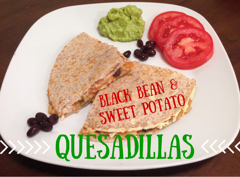 BLACK BEAN & SWEET POTATO Quesadillas
