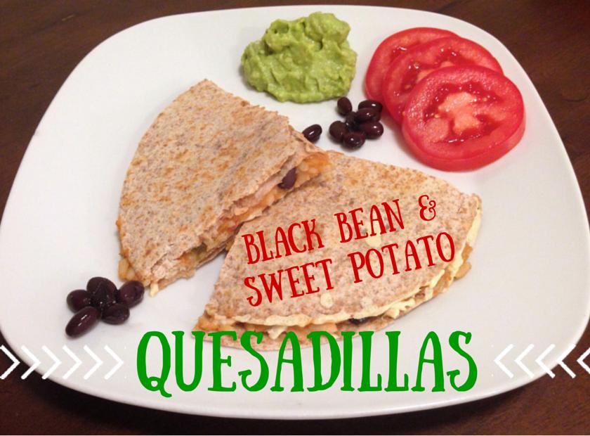 BLACK BEAN & SWEET POTATO Quesadillas